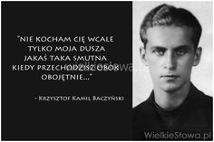 Nie kocham cię wcale... #Baczyński-Krzysztof-Kamil,  #Miłość, #Relacje-międzyludzkie, #Smutek