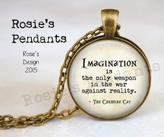 Alice in Wonderland Quote Imagination is the by RosiesPendants