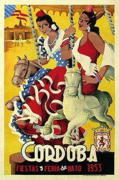 Vintage poster for fiestas in Cordoba in May 1953 Tourism Poster, Poster Ads, Vintage Images, Vintage Art, Retro, Cadiz, Vintage Travel Posters, Granada, Vintage Advertisements