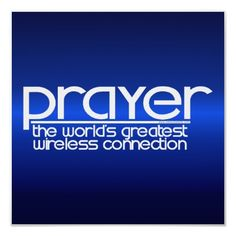 Image detail for -Prayer is definitely the world's greatest wireless connection ...