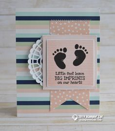 CARD Little feet leave big imprints on our hearts. Baby card idea from the Stampin' Up! First Steps & Letterboard stamp sets. The designer paper is from the Twinkle Twinkle DSP collection. Layered over Pearlized Doily. Stampin Up Catalog, New Baby Cards, Baby Shower Cards, Butterfly Cards, Card Tutorials, Kids Cards, Homemade Cards, Stampin Up Cards, Birthday Cards
