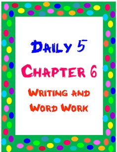 Best Practices 4 Teaching--Sharing Educational Successes: Daily 5 Book Study: Chapter 6