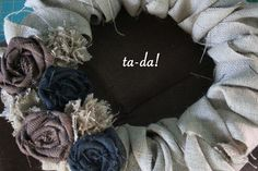 Take the Cannoli: DIY Burlap Wreath Tutorial