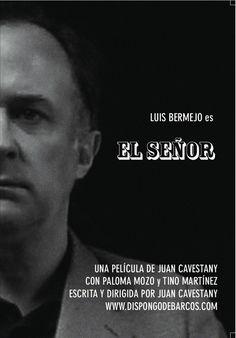 """""""El señor"""", Juan Cavestany 2012"""