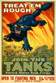 FromWWI: Treat 'em rough, join the United States Tank Corps. #history #wwi