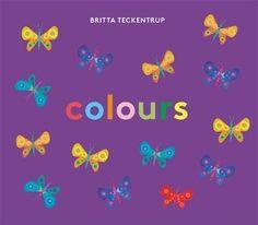 Britta Teckentrup's Colours - Britta Teckentrup