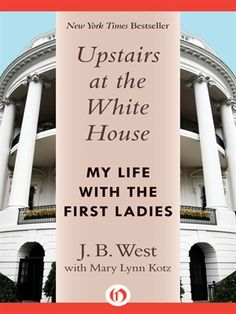 Start reading 'Upstairs at the White House' on OverDrive: https://www.overdrive.com/media/1403088/upstairs-at-the-white-house