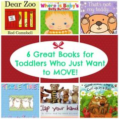 6 Great Books for Toddlers who just want to MOVE! - Small People Big Ideas