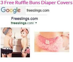 3 FREE Ruffle Buns Diaper Covers! These Are AWESOME and the cutest things ever. Great for Baby Shower Gifts VISIT--> http://Freeslings.com