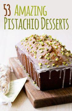 53 Amazing Pistachio Desserts