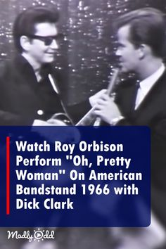 """Watch Roy Orbison's 1966 Performance of """"Oh, Pretty Woman"""" On Dick Clark's Ameri… There are some songs found in the world as given. We are proud to share these tracks known as the best songs. The best songs in the… Continue Reading → I Love Music, Kinds Of Music, Good Music, Amazing Music, Awesome Songs, Hit Songs, Music Songs, Art Music, American Songs"""
