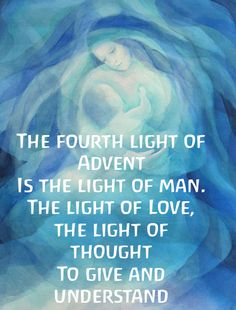 Advent ~ Week Four: The Light of Humankind ~ Verse