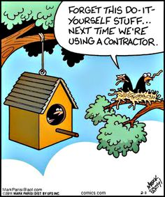 Home Remodeling Cartoon Funny on funny cartoon family, funny cartoon fitness, funny cartoon shopping, funny cartoon renovation, funny cartoon contractor, funny cartoon finance, funny cartoon painting, funny cartoon computers, funny cartoon windows, funny cartoon plumbing, funny cartoon project management, funny cartoon garden, funny cartoon pressure washing, funny cartoon graphic design, funny cartoon general, funny cartoon accounting, funny cartoon food, funny cartoon travel, funny cartoon dentists, funny cartoon cooking,