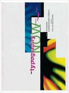 Typography Now: The Next Wave: Amazon.co.uk: Rick Poynor: 9781873968420: Books