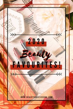 2020 Beauty Favourites! [ Beauty Obsessed ] Using Concealer, Baby Bedtime, Waterproof Makeup, Body Cleanse, Cleansing Oil, Moisturiser, Dead Skin, Body Care, Skin Care