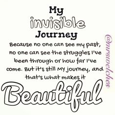 My invisible journey.