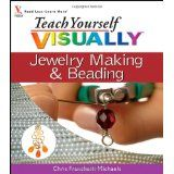 Teach Yourself VISUALLY Jewelry Making and Beading (Teach Yourself VISUALLY Consumer) (Paperback)By Chris Franchetti Michaels