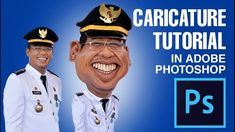 Photoshop Tutorial: How to Make Caricature From a Photo #01