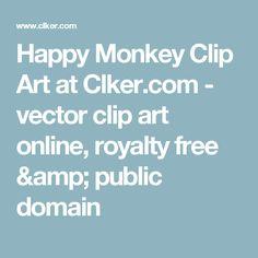 Happy Monkey Clip Art at Clker.com - vector clip art online, royalty free & public domain