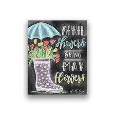 April Showers Bring May Flowers Chalk Print Chalk Art Chalkboard Calendar, Chalkboard Print, Chalkboard Lettering, Chalkboard Designs, Hand Lettering, Chalkboard Ideas, Chalkboard Pictures, Fall Chalkboard, Blackboard Chalk