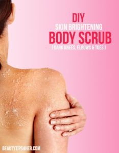 DIY skin brightening body scrub