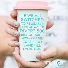 If we all switched to reusable cups we would divert 500 billion takeaway coffee cups from landfill every year. Take Away Coffee Cup, Take Away Cup, Coffee Cups, Coffee Facts, Save Our Oceans, Reusable Coffee Cup, Thing 1, Leader Quotes, Air Pollution