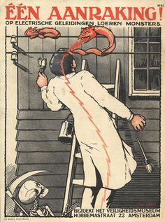 1925. Killed by an electricity eel. Note the Grim Reaper waiting to catch him. | 10 Very Scary Old Dutch Work Safety Posters