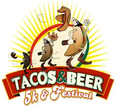 Tacos and Beer 5K is on Active.com
