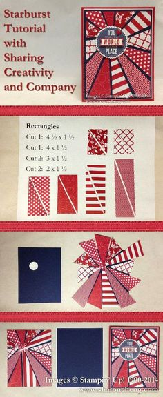 SHARING CREATIVITY and COMPANY: Starburst Patriotic Card with Tutorial---comes with video but I would make all the rectangles long just for more pattern placement options. Card Making Tips, Card Making Tutorials, Card Making Techniques, Card Tricks, Paper Cards, Folded Cards, Diy Cards, Ideas Scrap, Card Making Inspiration