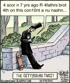 """PInner said: """"The Gettysburg Tweet"""" I just had a conversation with my English students that their papers should NOT look like a text message. Wish I would've had this as a visual!"""