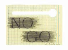 Edward Ruscha (b. 1937)  No Go
