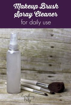 DIY Spray Makeup Brush Cleaner | Everything Pretty