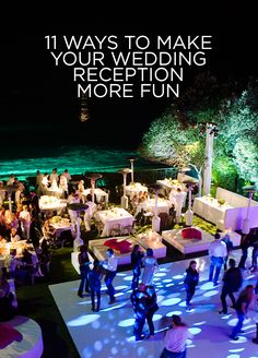 Need some unique wedding ideas? Check out those 11 ways to make your wedding reception more fun: http://www.colincowieweddings.com/articles/wedding-basics-etiquette/fun-wedding-reception-ideas