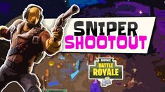 Sniper Shootout  Fortnite Battle Royale