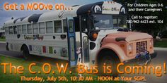 C.O.W. Bus Workshop for Parents is coming to town on Thursday 5th July 10:30am-noon.