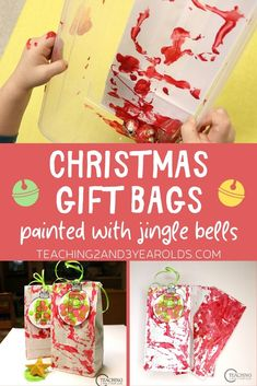 These Christmas gift bags are easy for kids to make using jingle bells and paint. A nice way to wrap homemade ornaments! #christmas #holiday #wrap #gifts #DIY #paint #ornaments #toddler #preschool #homemade #age2 #age3 #teaching2and3yearolds