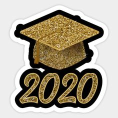 Gold Sparkling Print Graduation Class Of 2020 Cap - Graduation Gift - Sticker | TeePublic