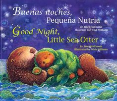 Buenas noches, Pequena Nutria / Good