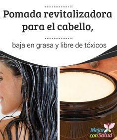 Pomada revitalizadora para el cabello, baja en grasa y libre de tóxicos En el mercado existen tantos productos para el cuidado del cabello que resulta difícil saber con precisión cuáles son los más adecuados para cuidar del nuestro.