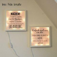 Beleuchteter IKEA-Rahmen mit Sprüchen Die Sprüche könnt ihr euch im Blogbeitrag als pdf-Datei herunterladen und einfach ausdrucken. Die Lichterketten werden mit Heißkleber innen befestigt, das sieht gut aus, macht ein schönes sanftes Licht und auch wenn die Lichter nicht an sind sehen die Rahmen gut aus - mehr geht nicht. http://inesfelix-kreativ.blogspot.com/2016/09/beleuchteter-ikea-rahmen-mit-spruchen.html