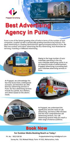 Prajapati Advertising is the best advertising agency in Pune. They are experts in bus advertising, auto-rickshaw advertising, Cab Advertising Services in Pune, India. Contact us at 9922138138 or visit