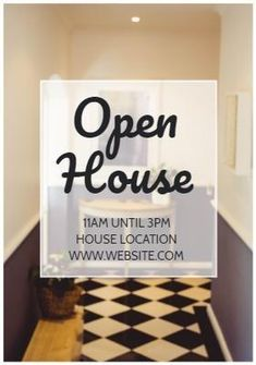 A stunning background image of a show home with a text box displaying open house from 11 am until 3 pm. Open House Invitation, Real Estate Buyers, 3 Pm, Invitations, Display, Templates, Box, Image, Design