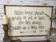 Little boys should never be sent to bed for they by kspeddler