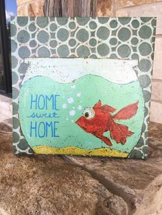 "fish bowl, wall decor, home, canvas, fish, home sweet home, picture, wall art, twisted j  14"" square canvas. Home sweet home wall decor with fish."