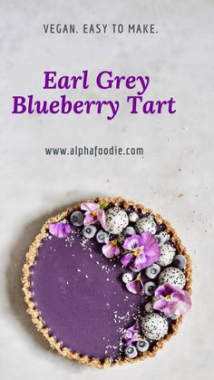 healthy refined sugar free, raw vegan earl grey blueberry tart with dragon fruit and edible flowers recipes desserts baking Tart Recipes, Vegan Sweets, Healthy Dessert Recipes, Gourmet Recipes, Vegan Recipes, Raw Vegan Desserts, Healthy Fruit Tart Recipe, Healthy Food, Vegan Tarts