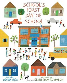 SCHOOL'S FIRST DAY OF SCHOOL by Adam Rex, illustrated by Christian Robinson June 2016 It's the first day of school at Frederick Douglass Elementary and everyone's just a little bit nervous, especially the school itself. What will the children do. Hate School, The New School, New School Year, Middle School, Back To School, School Stuff, School School, Frederick Douglass, First Day Of School Pictures