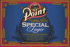 "Point Brewery Special Lager - Can we hum a little ""It's a Wonderful Life"" at Market Alley Wines? Vintage Beer Signs, Old Beer Cans, Adirondack Park, Advertising, Ads, Beer Gifts, Old Signs, Beer Brewing, Its A Wonderful Life"