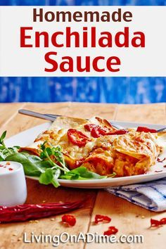 Homemade Enchilada Sauce Recipe - 10 Foods You Didn't Know You Could Make At Home