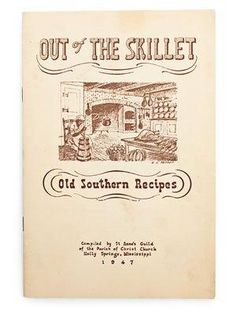 Out of the Skillet: Old Southern Recipes | SouthernLiving.com
