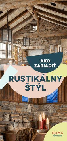 26 inšpirácií: Aký je rustikálny štýl v bývaní? House Design, Architecture Design, House Plans, Home Design, Design Homes